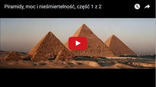 Piramidy, moc i niesmioertelność, energia piramid,piramidy egipskie,święta geometria